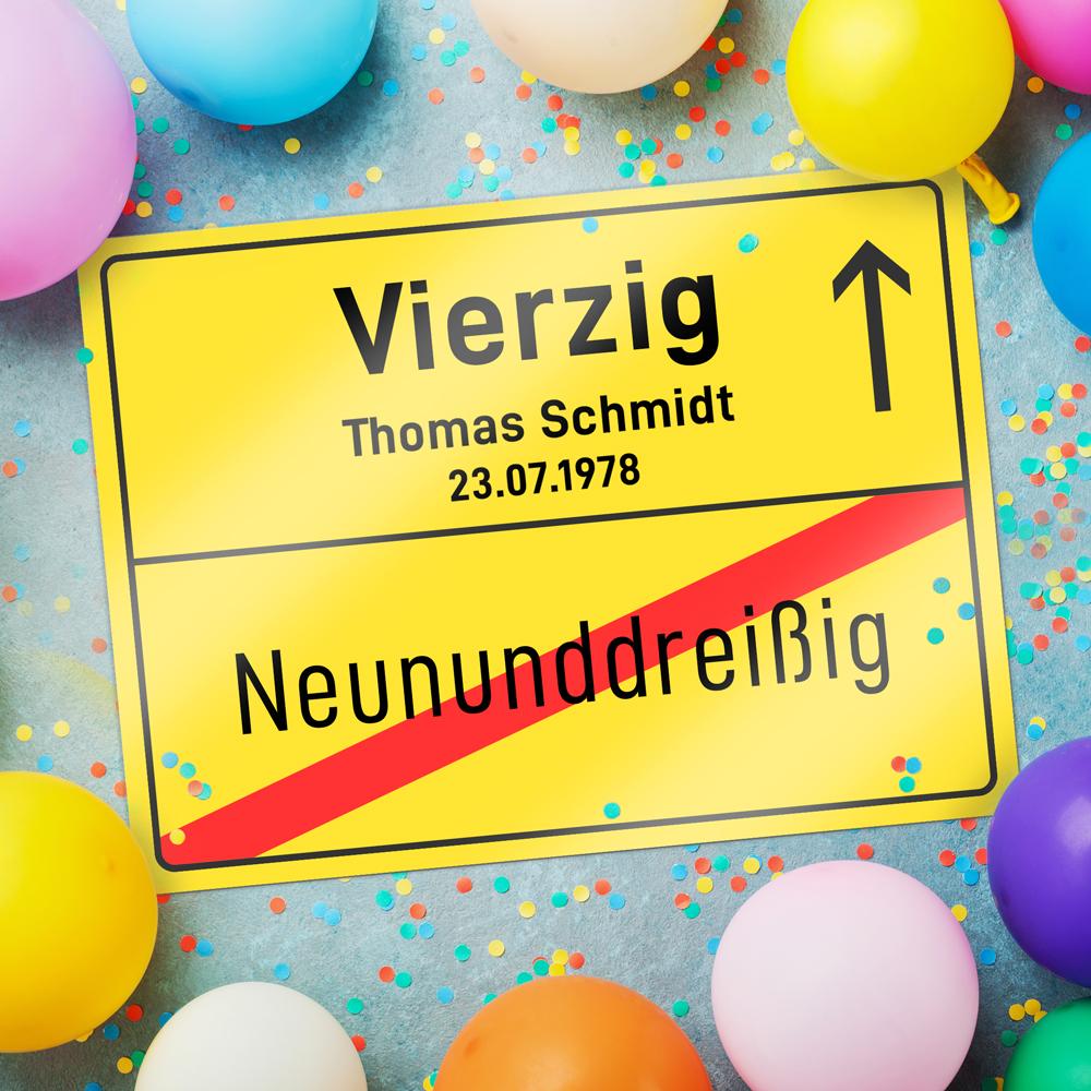 Personalisiertes Ortsschild zum Geburtstag - 40 Jahre